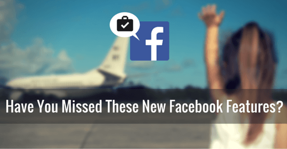New Facebook Features 2015
