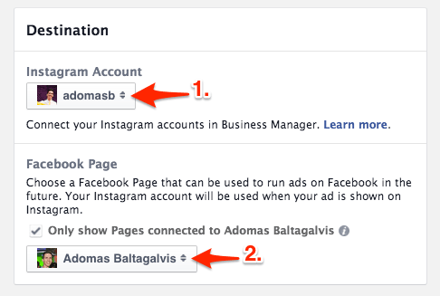Select destination for your ads - Instagram profile and Facebook Page