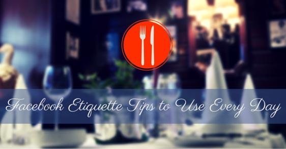 etiquette tips facebook