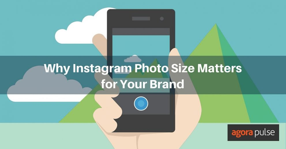 Why Instagram Photo Size Matters