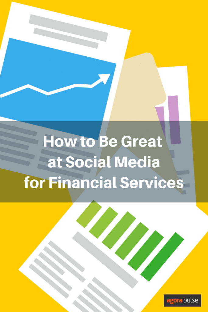 how to be great at social media for financial services