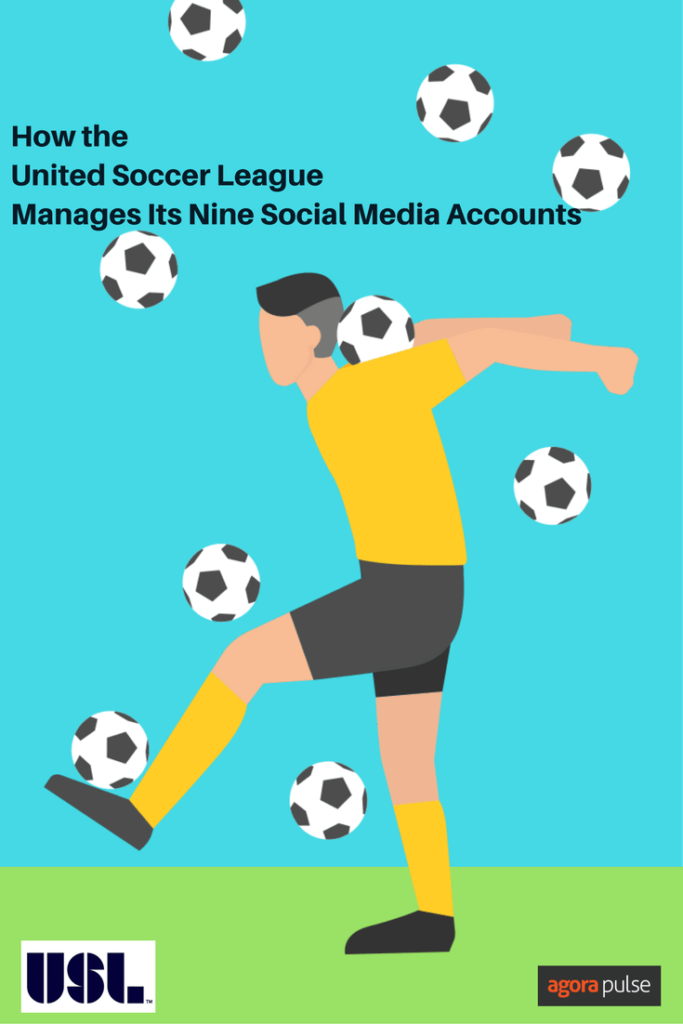 How the United Soccer League manages its nine social media accounts.