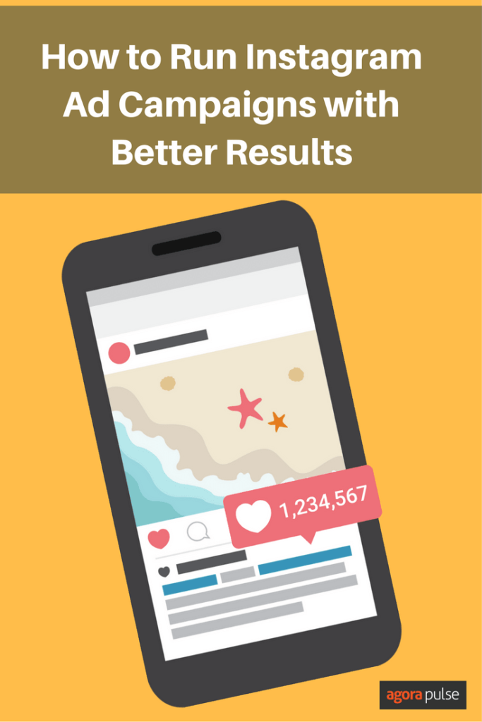 How to run Instagram ad campaigns with better results