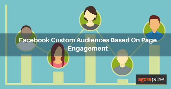 Facebook Custom Audiences Based On Page Engagement