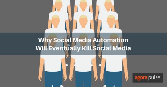 Social media automation will kill social media
