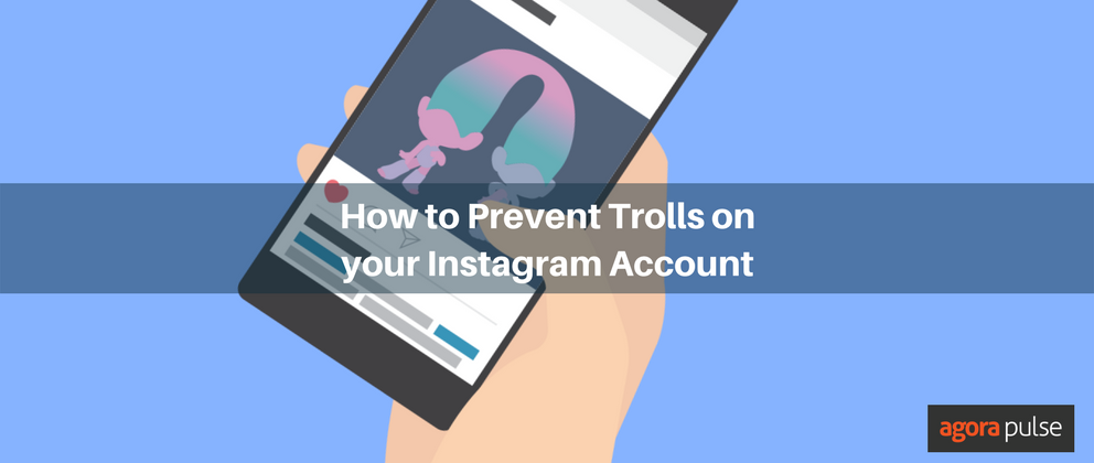 Protect your Instagram account from trolls