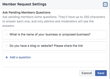Keep my Facebook group alive: Ask questions that will assess member suitability for the Facebook group