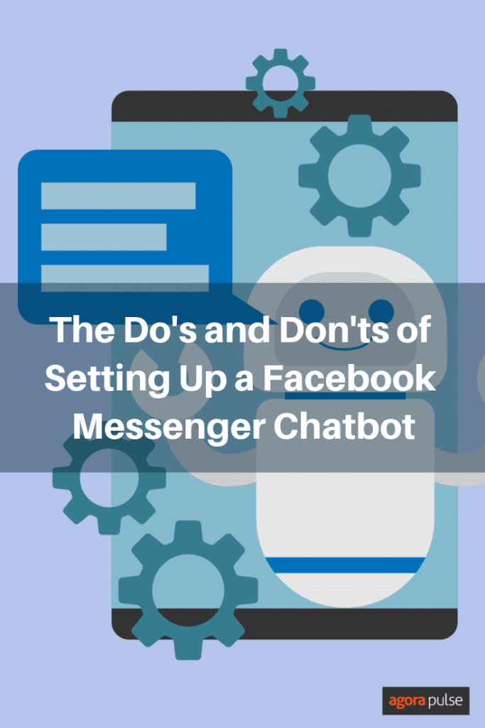 Do's and Don'ts of Setting up a Facebook Messenger Chatbot