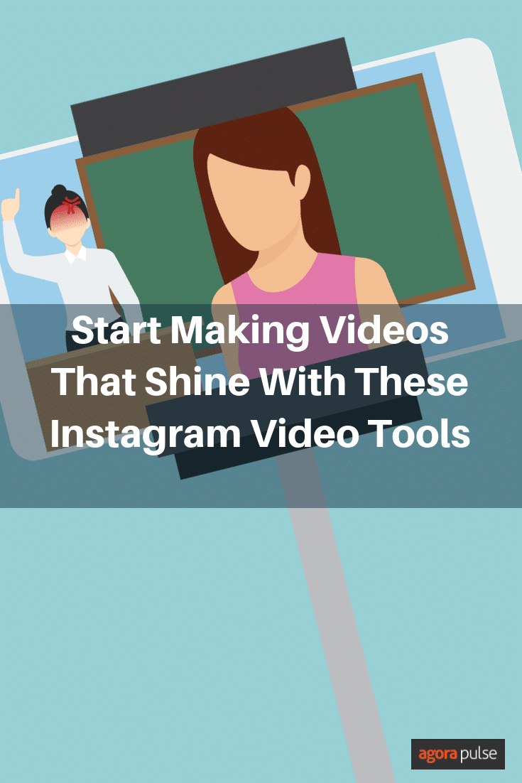 Start Making Brand Videos That Shine With These Instagram Video Tools