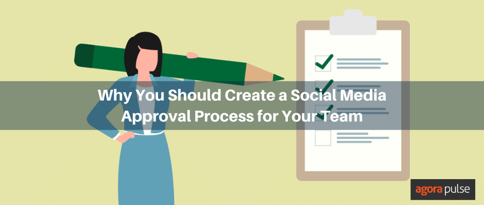 create a social media approval process for your team
