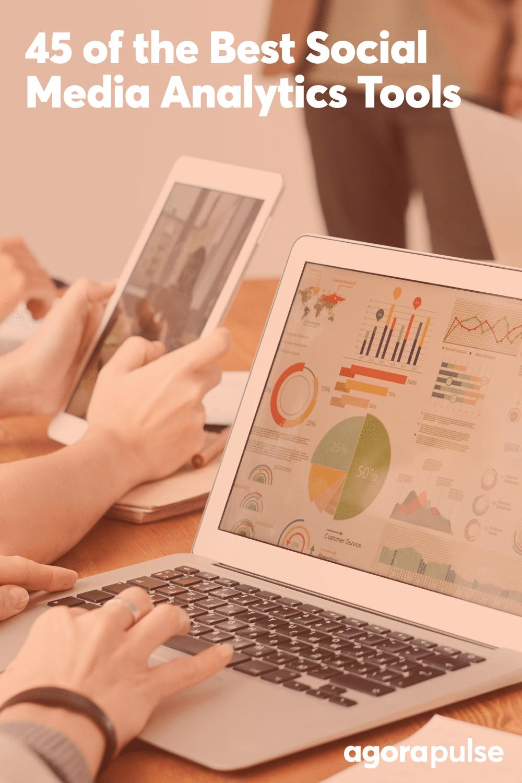 45 of the Best Social Media Analytics Tools