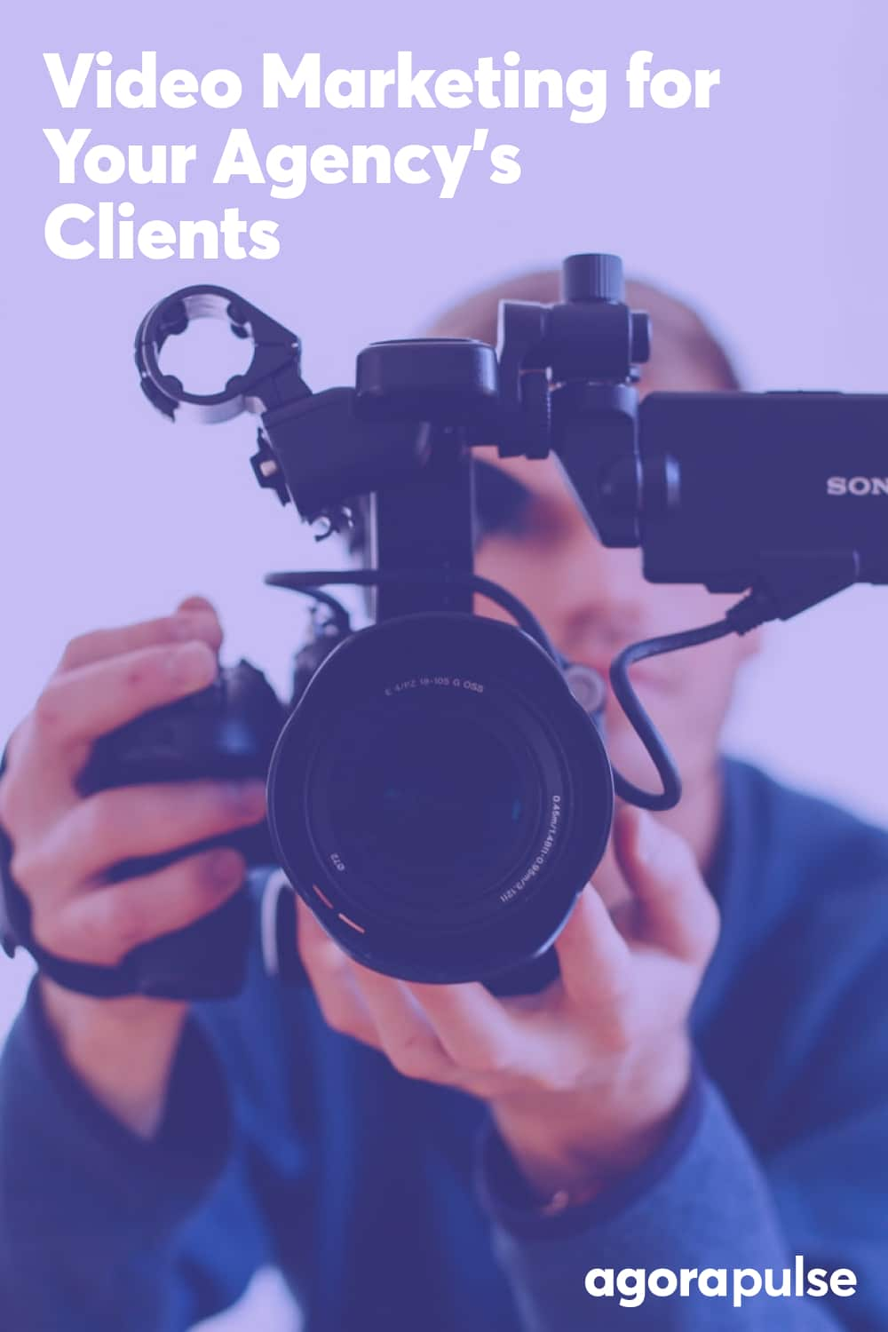 How Agencies Can Harness the Power of Video Marketing for Their Clients
