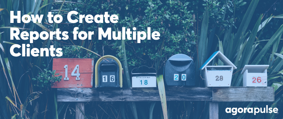 header image for how to create reports for multiple clients