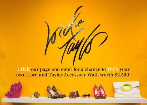 Lord & Taylor, un minorista de moda femenina online ofrece como premio complementos de moda de su sitio web.