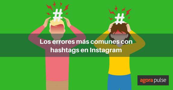 es-errores-comunes-con-hashtags-en-instagram