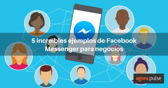 es-facebook-messenger-para-negocios-2