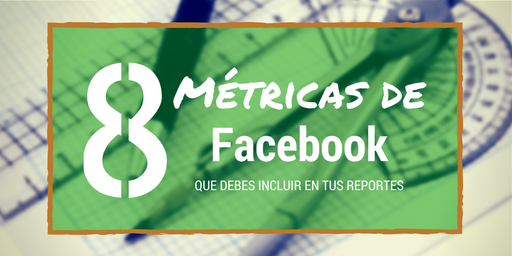 8-metricas-facebook-community-manager