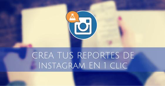 crear reportes instagram facil