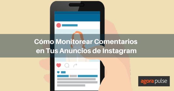 ES-anuncios-en-instagram-monitorear-comentarios