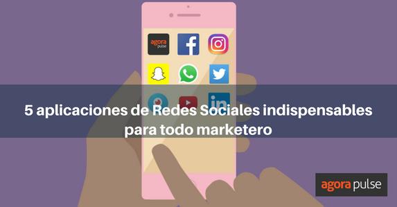 es-aplicaciones-redes-sociales-mkt