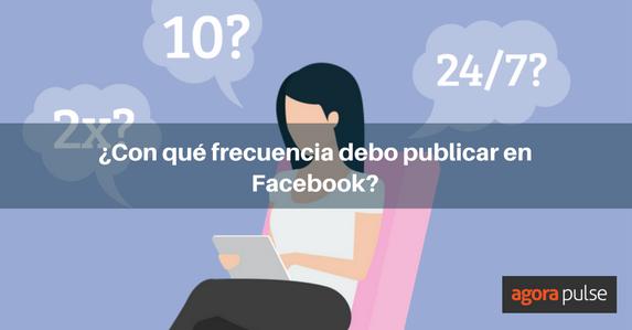 es-frecuencia-publicaciones-facebook-2