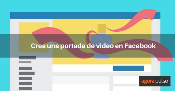 Facebook tiene una nueva característica – portadas de video para páginas en  Facebook. c4b7ab34d52
