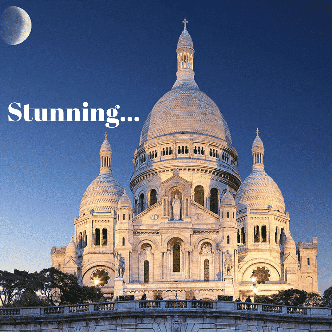 picture of a cathedral in Paris with the words Stunning on it.